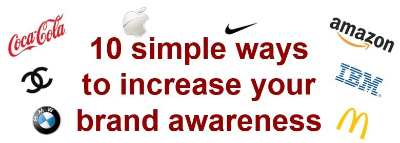 10 ways to increase your brand awareness
